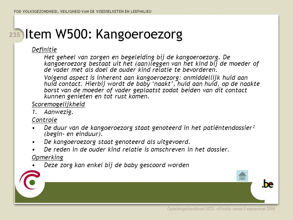 Item W500: Kangoeroezorg Definitie