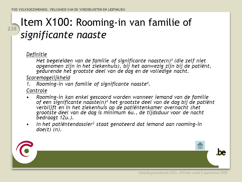Item X100: Rooming-in van familie of significante naaste