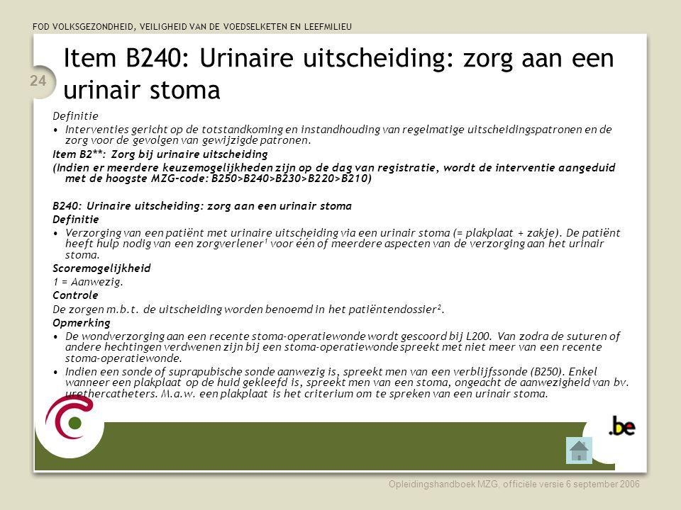 Item B240: Urinaire uitscheiding: zorg aan een urinair stoma
