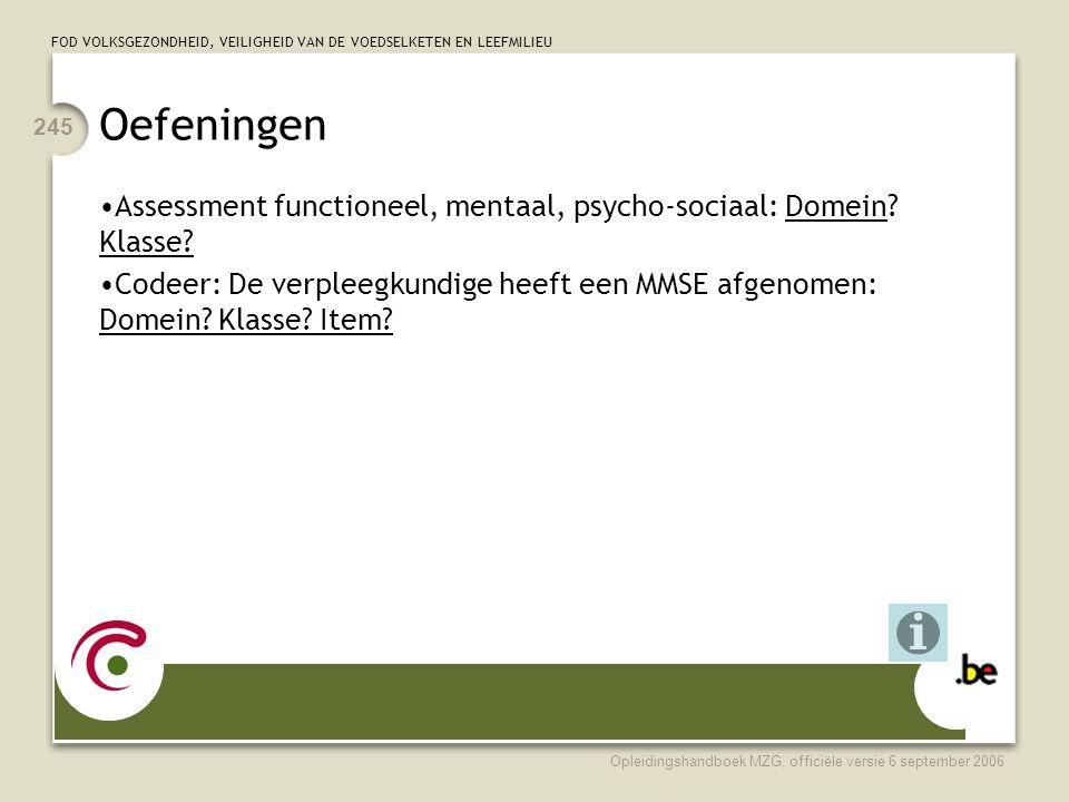 Oefeningen Assessment functioneel, mentaal, psycho-sociaal: Domein Klasse