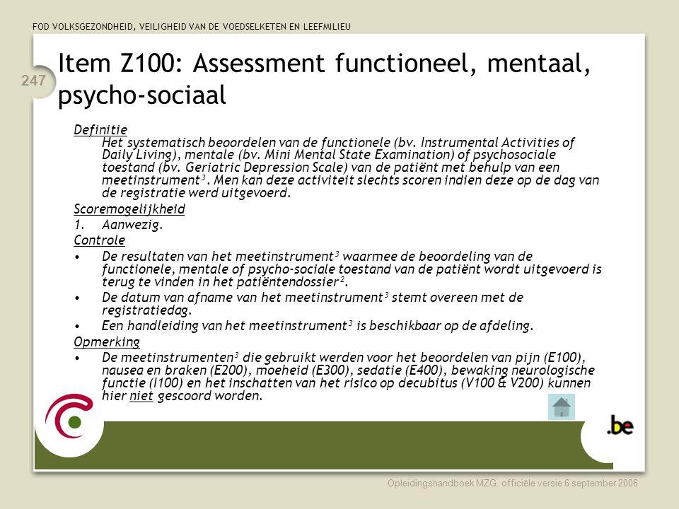 Item Z100: Assessment functioneel, mentaal, psycho-sociaal