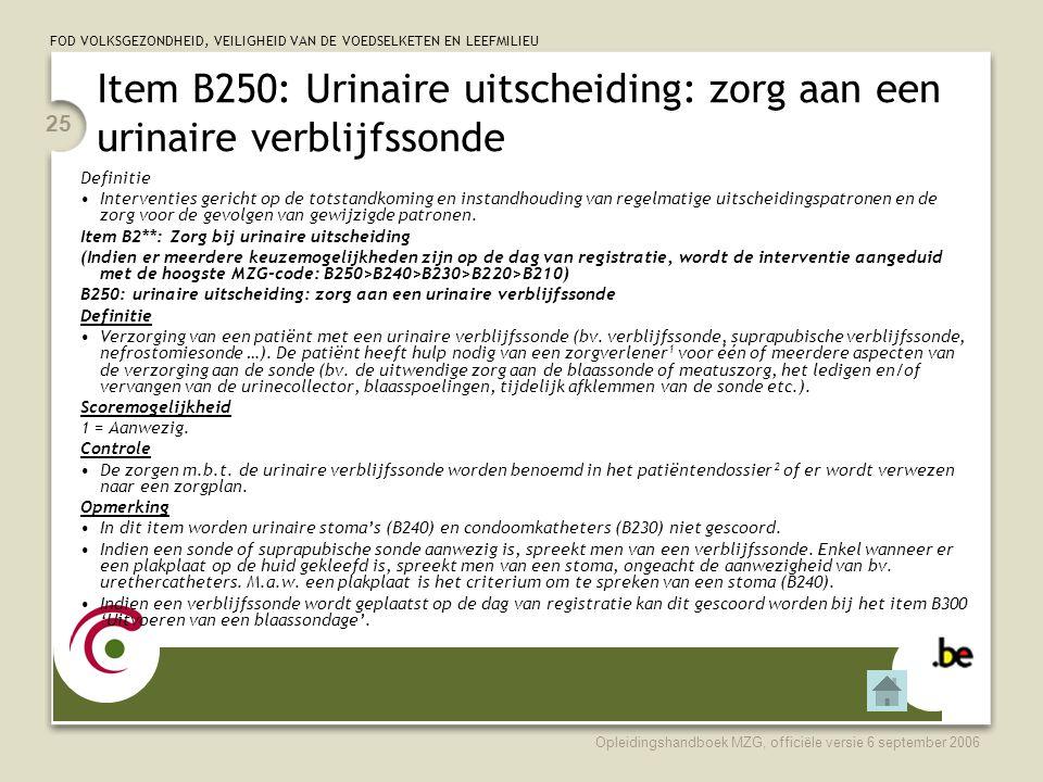 Item B250: Urinaire uitscheiding: zorg aan een urinaire verblijfssonde
