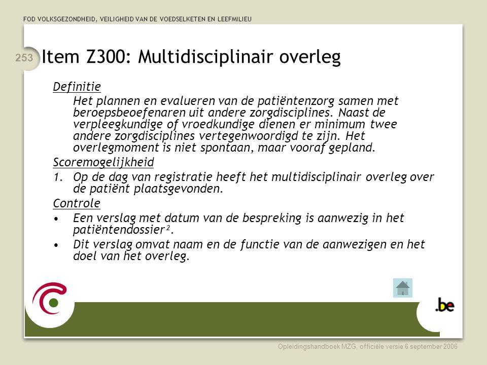 Item Z300: Multidisciplinair overleg