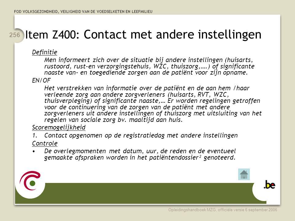 Item Z400: Contact met andere instellingen