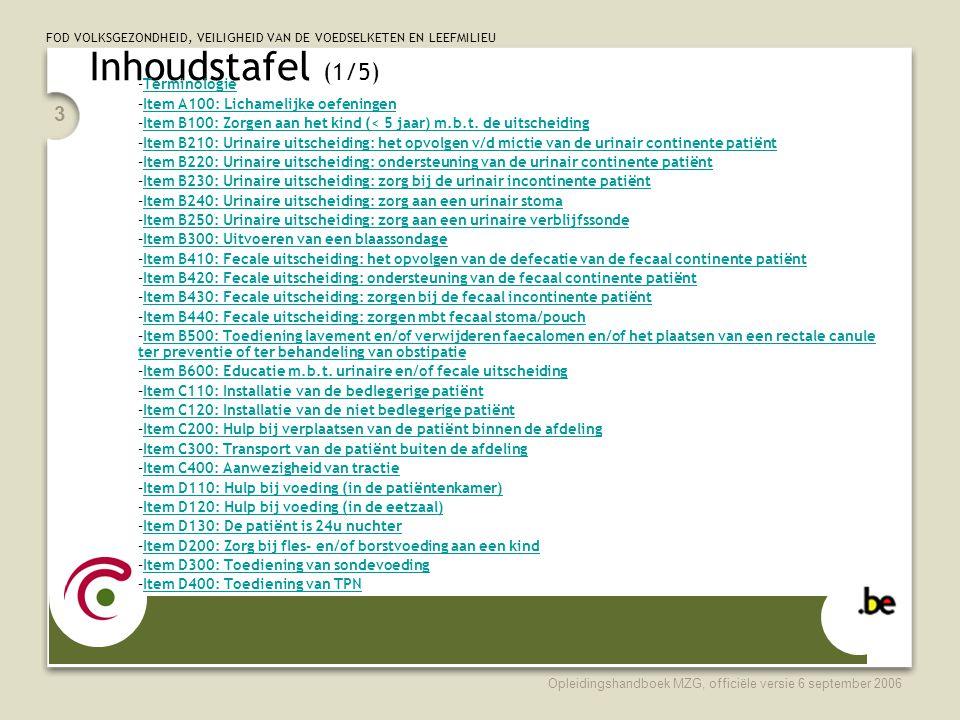 Inhoudstafel (1/5) Item c 400 (+ link) ontbreekt Terminologie