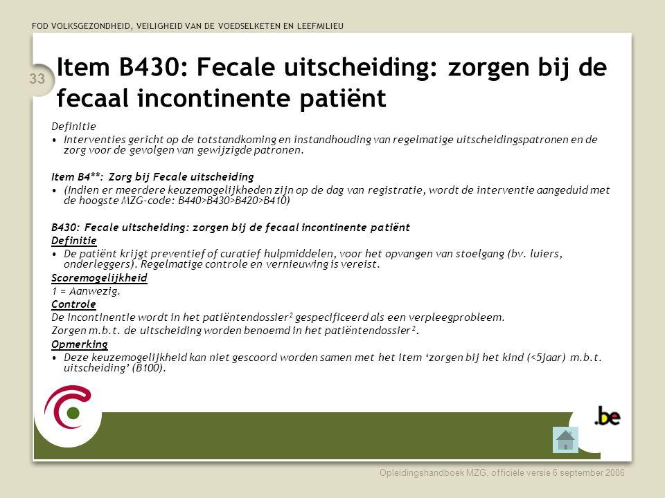 Item B430: Fecale uitscheiding: zorgen bij de fecaal incontinente patiënt