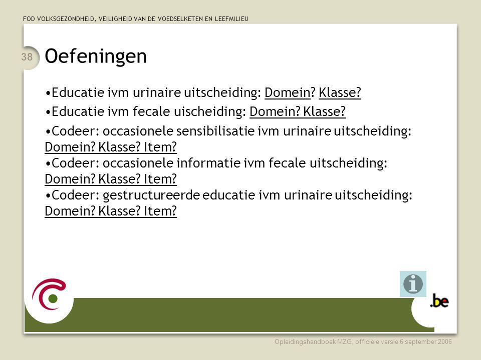 Oefeningen Educatie ivm urinaire uitscheiding: Domein Klasse