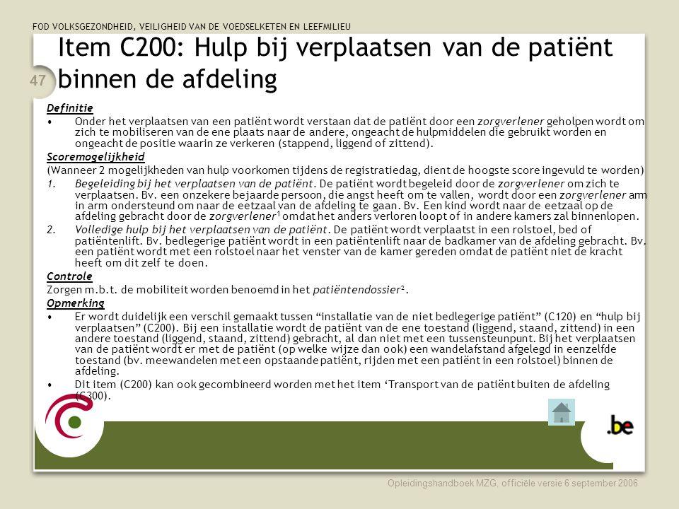 Item C200: Hulp bij verplaatsen van de patiënt binnen de afdeling