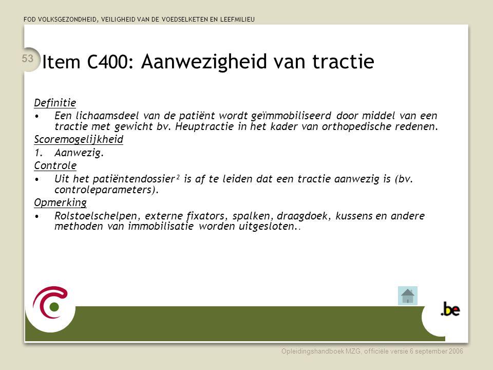 Item C400: Aanwezigheid van tractie