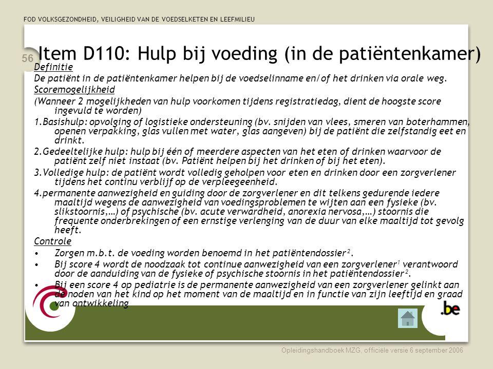 Item D110: Hulp bij voeding (in de patiëntenkamer)