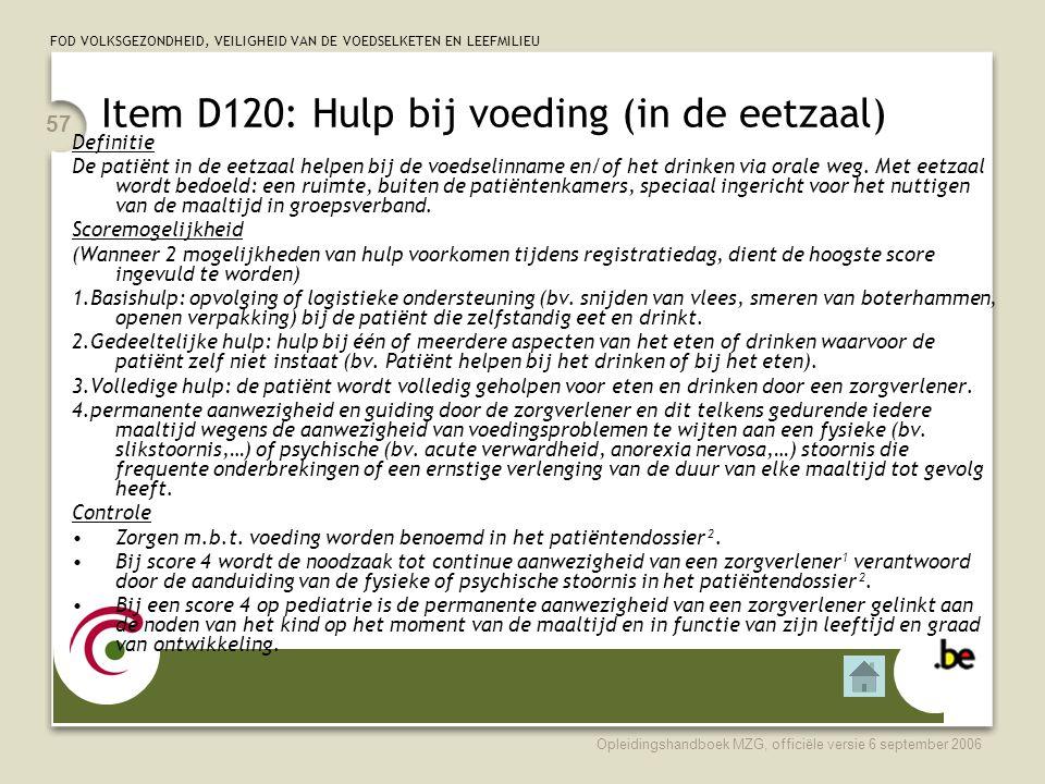 Item D120: Hulp bij voeding (in de eetzaal)