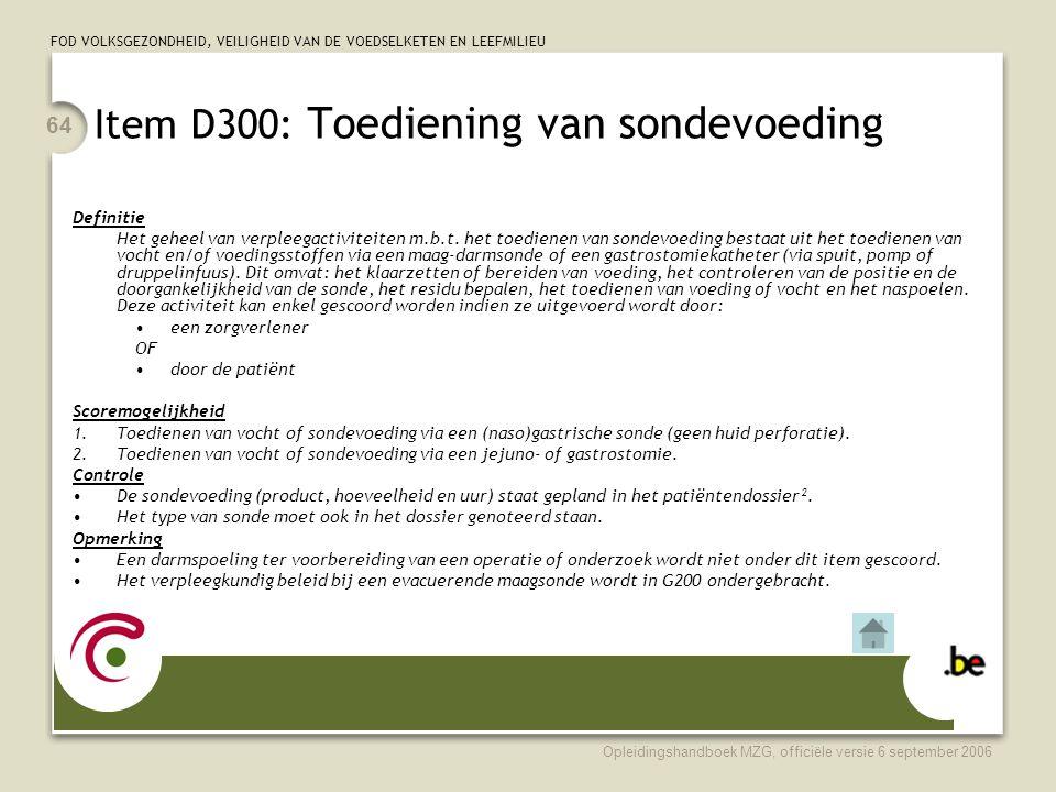Item D300: Toediening van sondevoeding