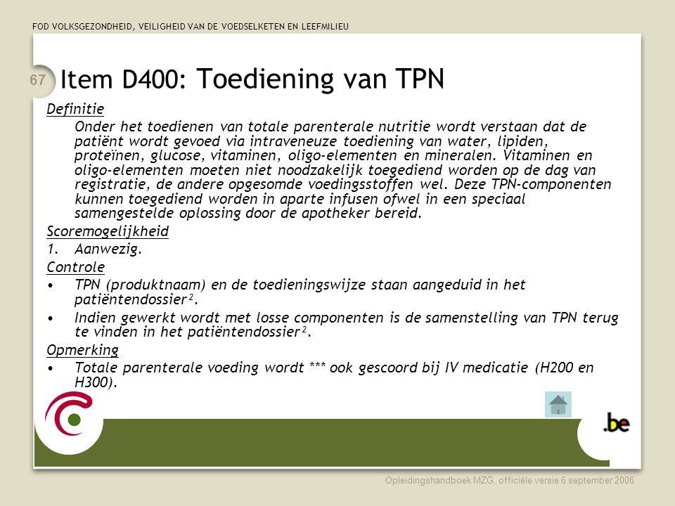 Item D400: Toediening van TPN