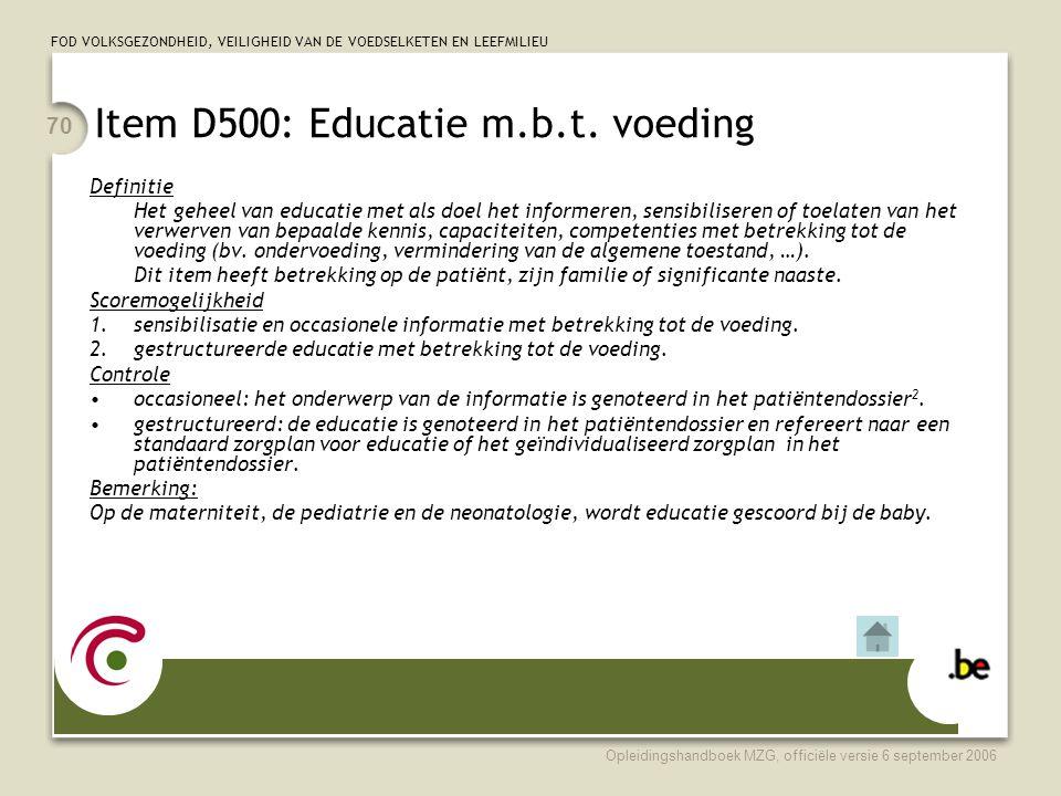 Item D500: Educatie m.b.t. voeding