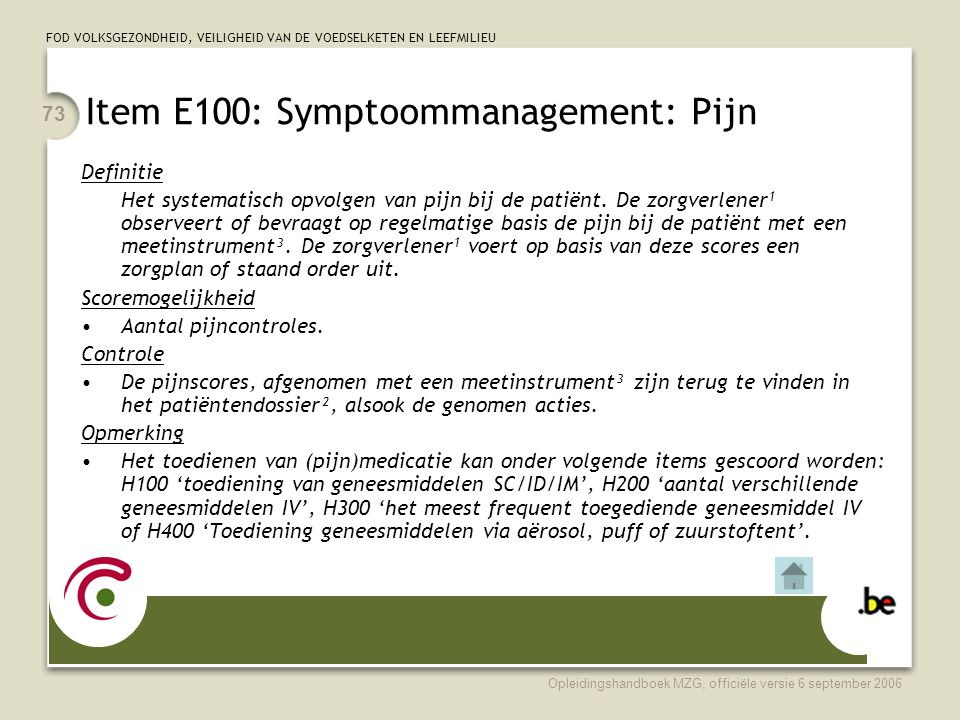 Item E100: Symptoommanagement: Pijn