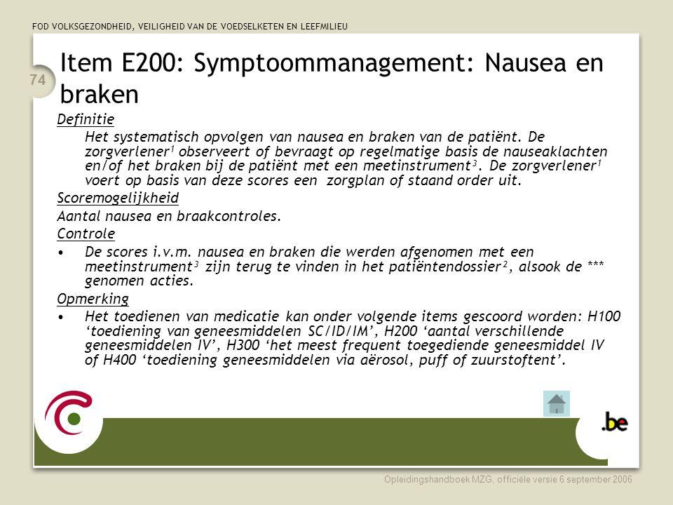 Item E200: Symptoommanagement: Nausea en braken