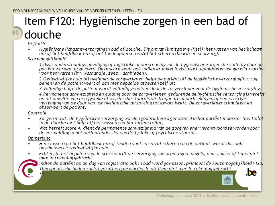 Item F120: Hygiënische zorgen in een bad of douche