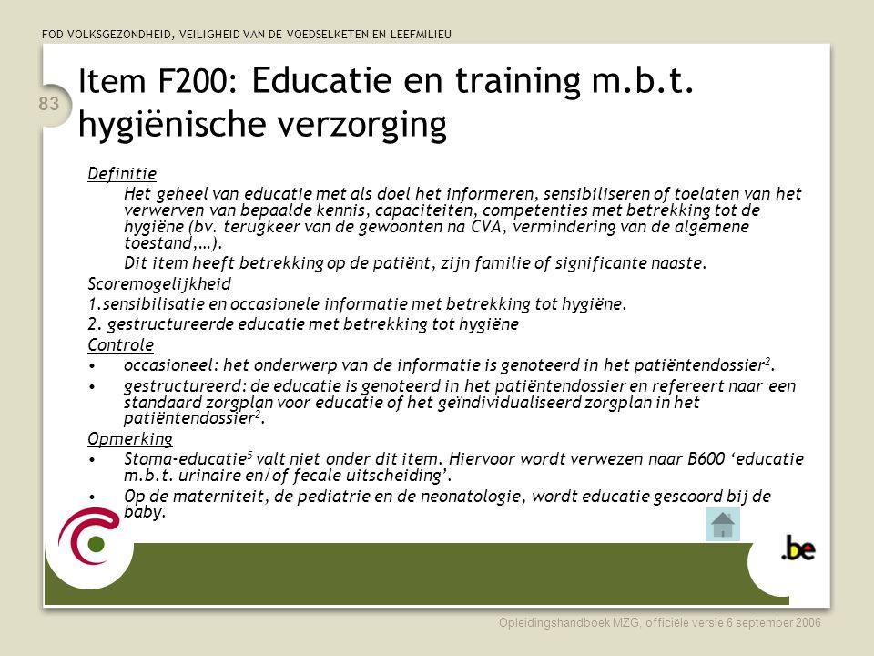 Item F200: Educatie en training m.b.t. hygiënische verzorging