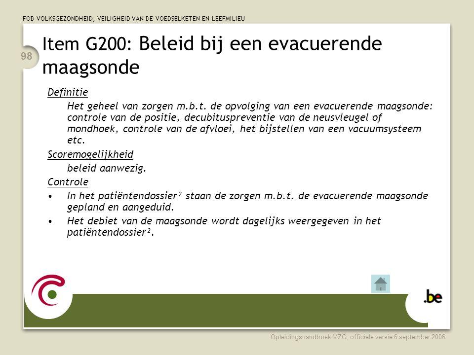 Item G200: Beleid bij een evacuerende maagsonde