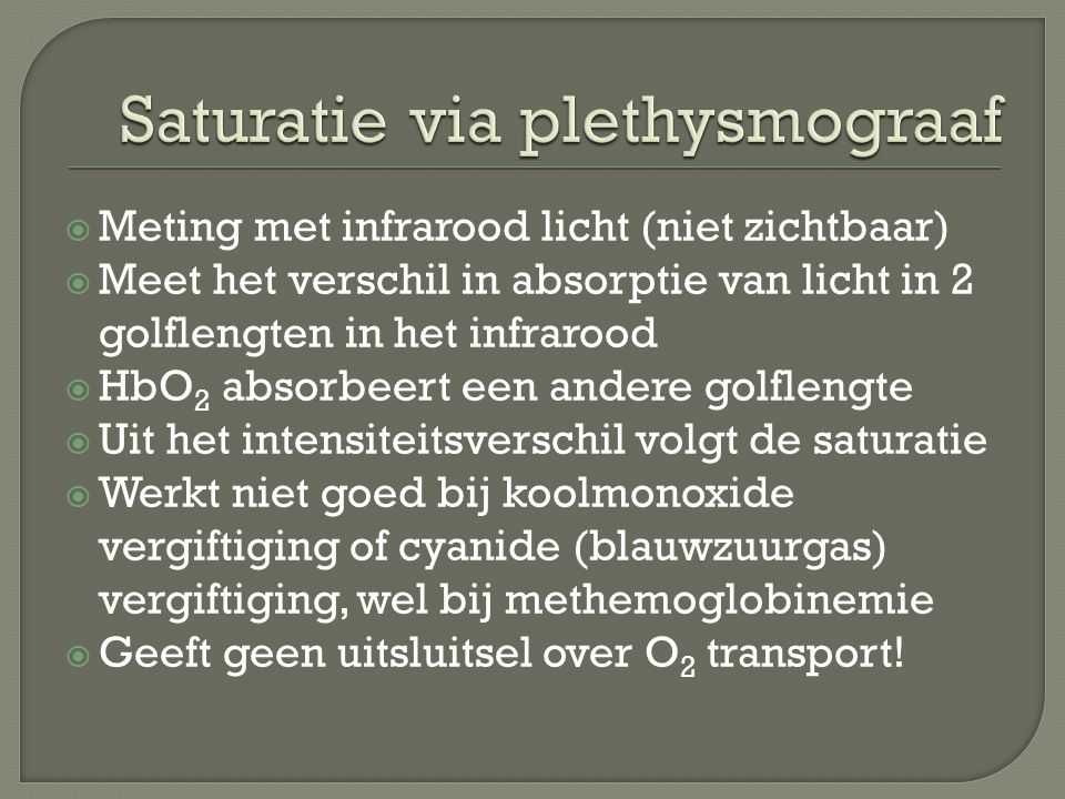 Saturatie via plethysmograaf