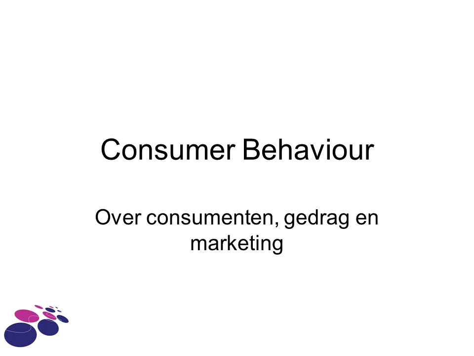 Over consumenten, gedrag en marketing