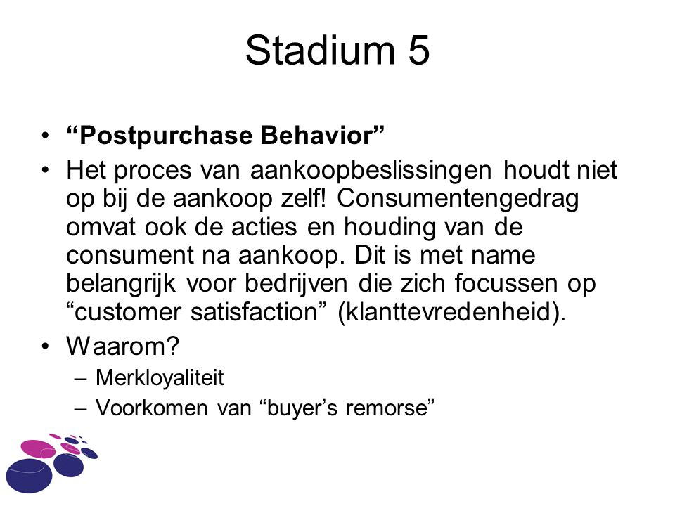 Stadium 5 Postpurchase Behavior