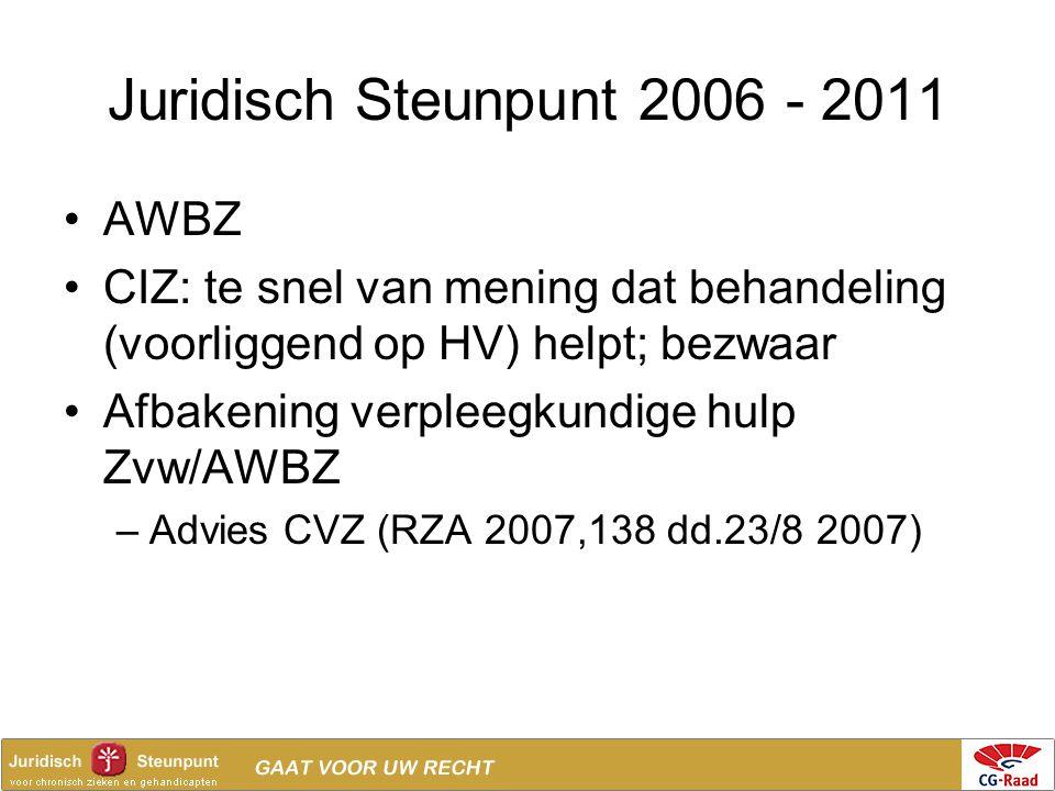 Juridisch Steunpunt 2006 - 2011 AWBZ