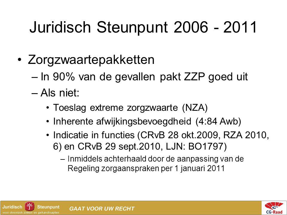 Juridisch Steunpunt 2006 - 2011 Zorgzwaartepakketten