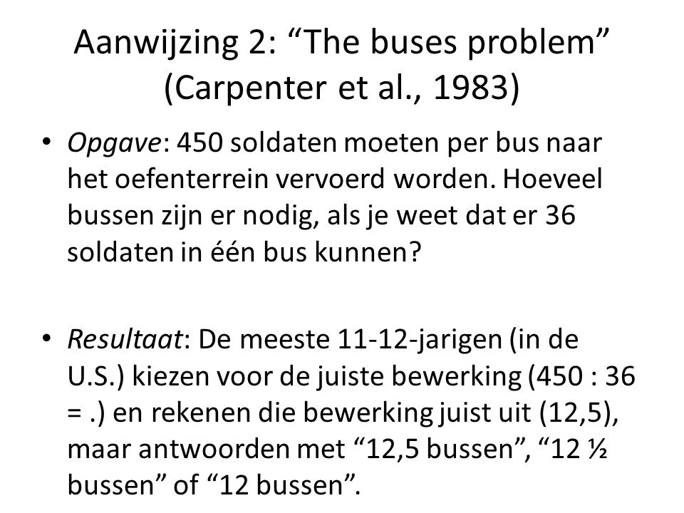 Aanwijzing 2: The buses problem (Carpenter et al., 1983)