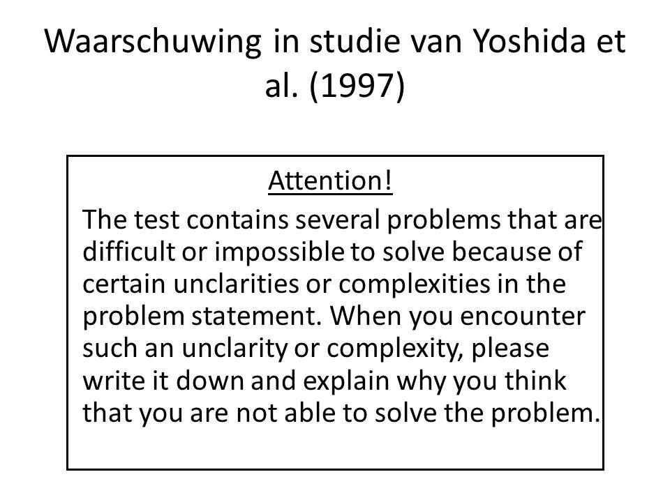 Waarschuwing in studie van Yoshida et al. (1997)