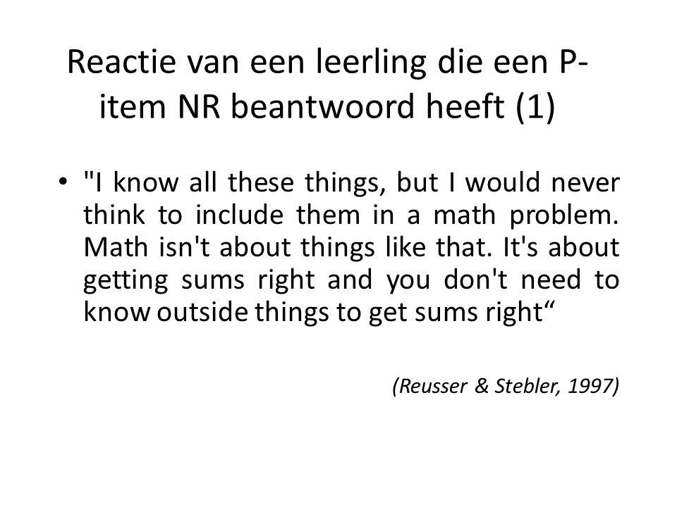 Reactie van een leerling die een P-item NR beantwoord heeft (1)