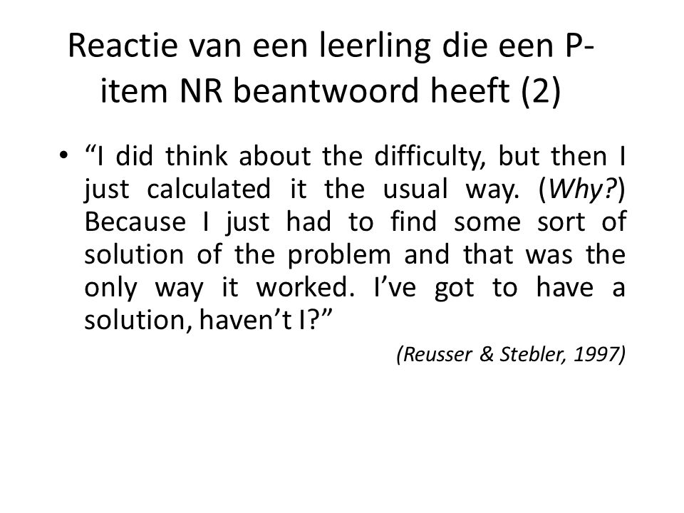 Reactie van een leerling die een P-item NR beantwoord heeft (2)