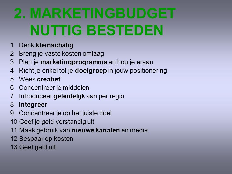 2. MARKETINGBUDGET NUTTIG BESTEDEN