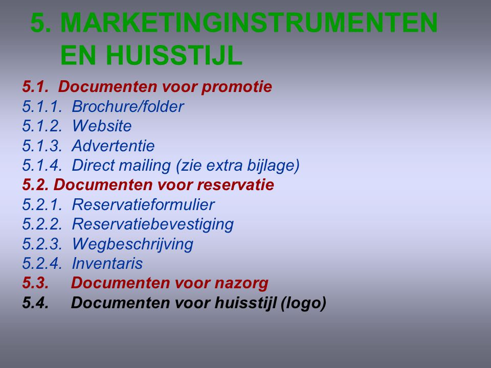 5. MARKETINGINSTRUMENTEN EN HUISSTIJL