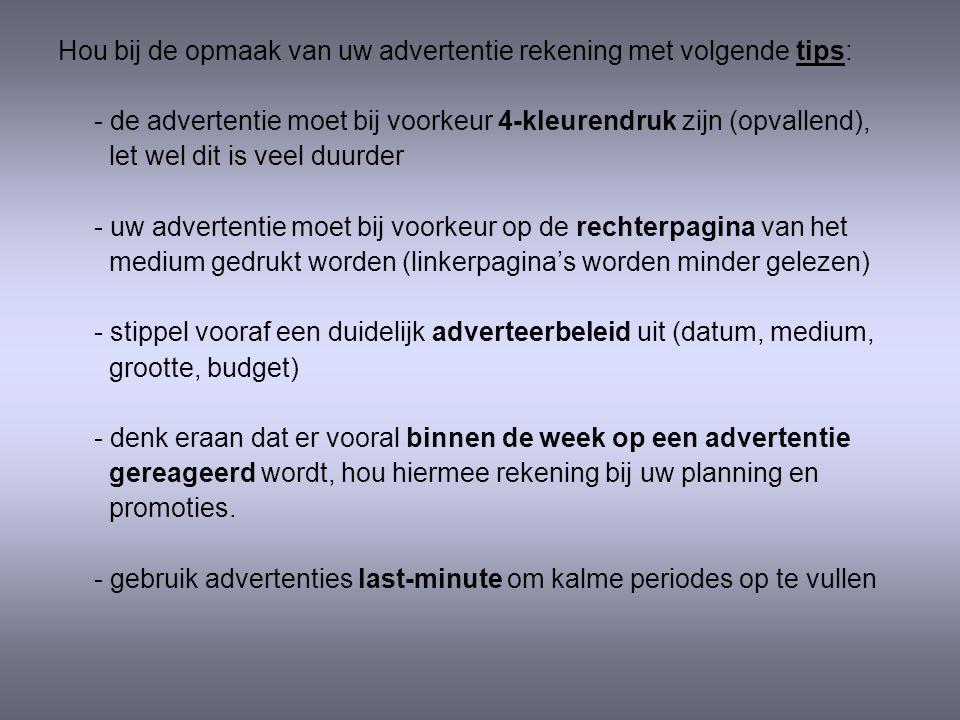 Hou bij de opmaak van uw advertentie rekening met volgende tips: