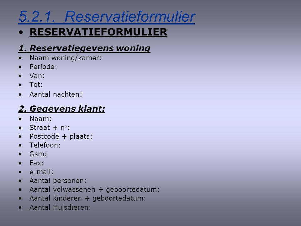 5.2.1. Reservatieformulier RESERVATIEFORMULIER