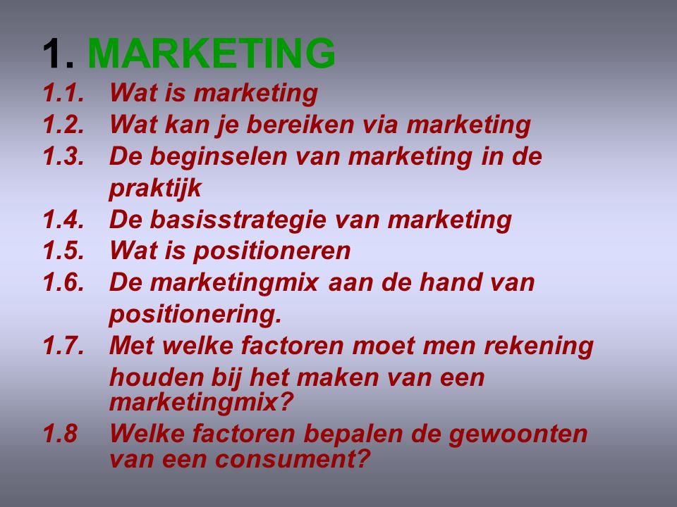1. MARKETING 1.1. Wat is marketing