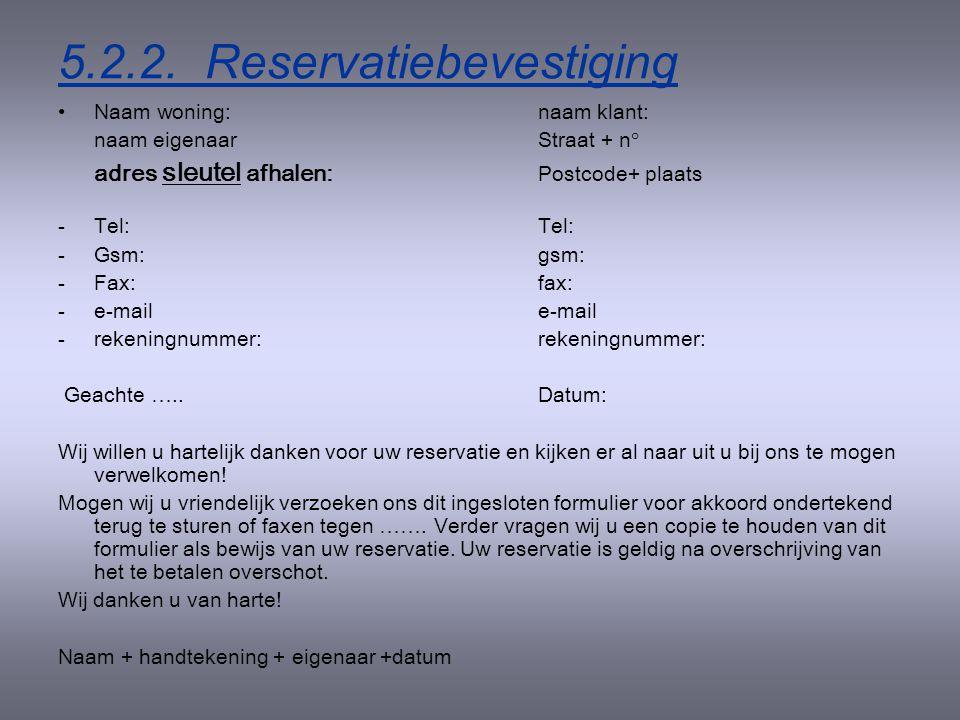 5.2.2. Reservatiebevestiging