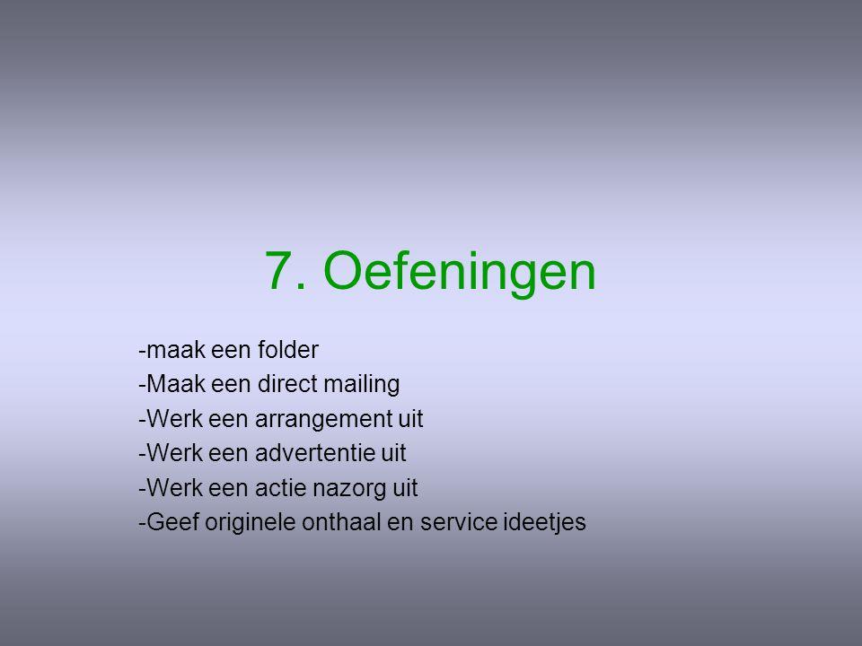 7. Oefeningen maak een folder Maak een direct mailing