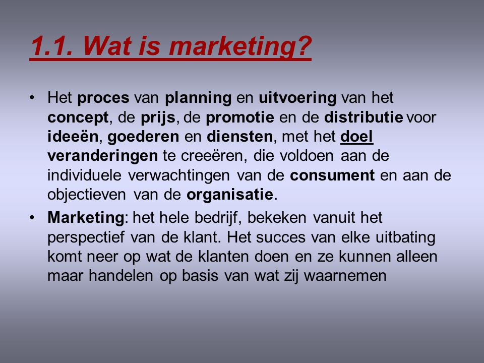 1.1. Wat is marketing