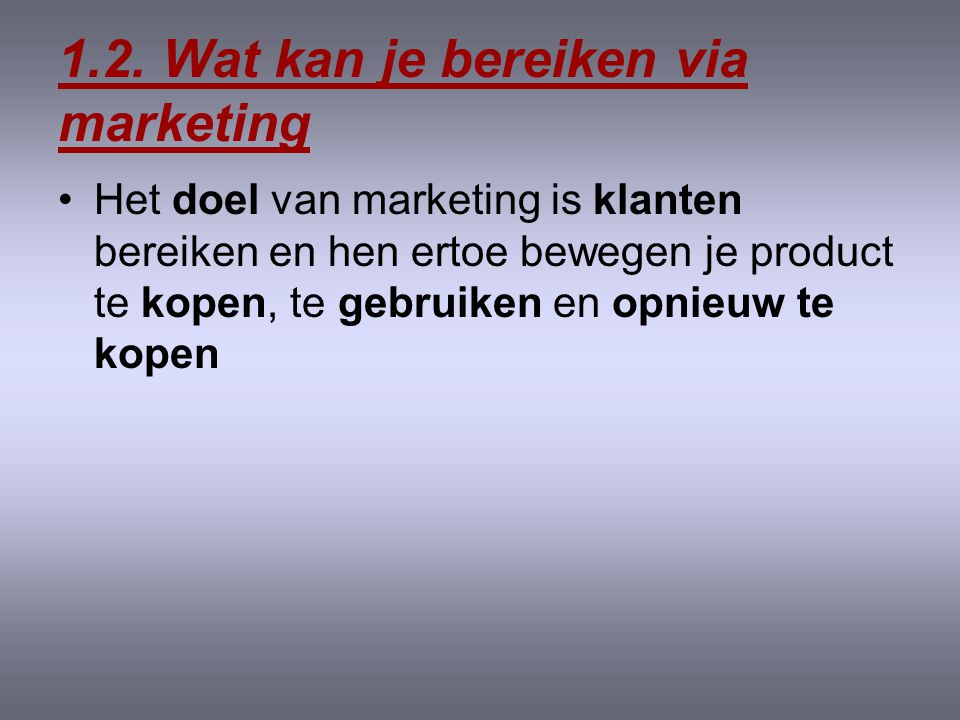 1.2. Wat kan je bereiken via marketing
