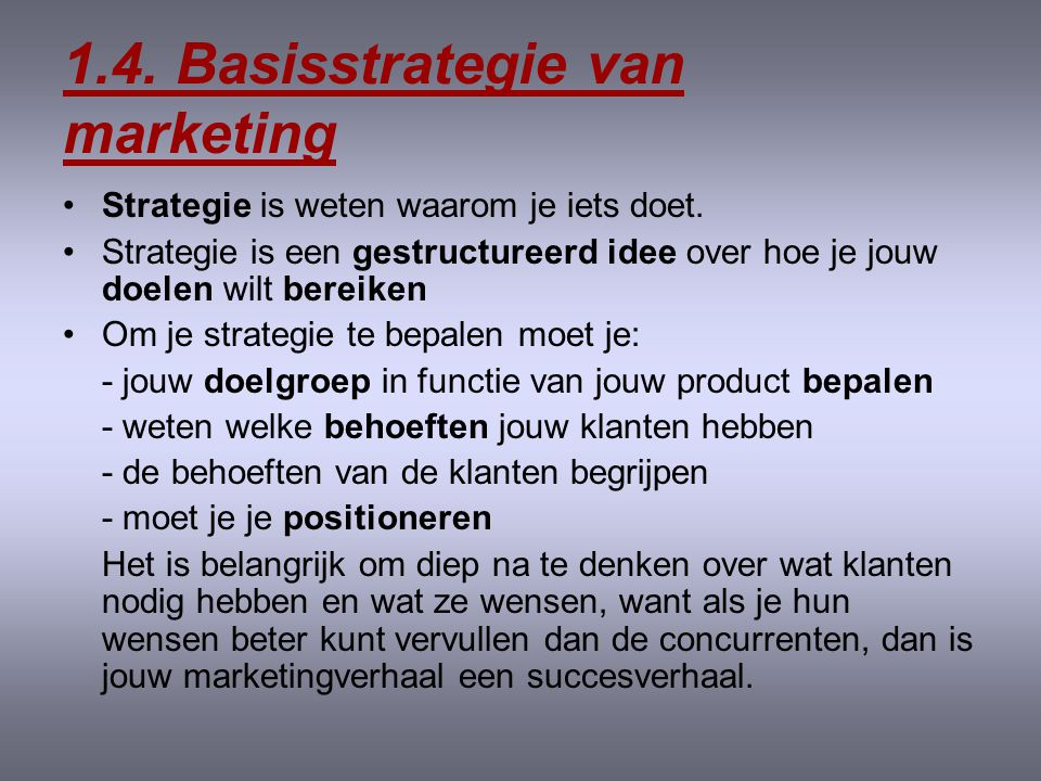 1.4. Basisstrategie van marketing