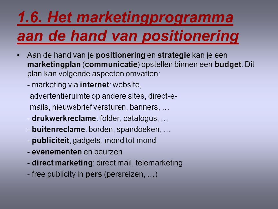 1.6. Het marketingprogramma aan de hand van positionering