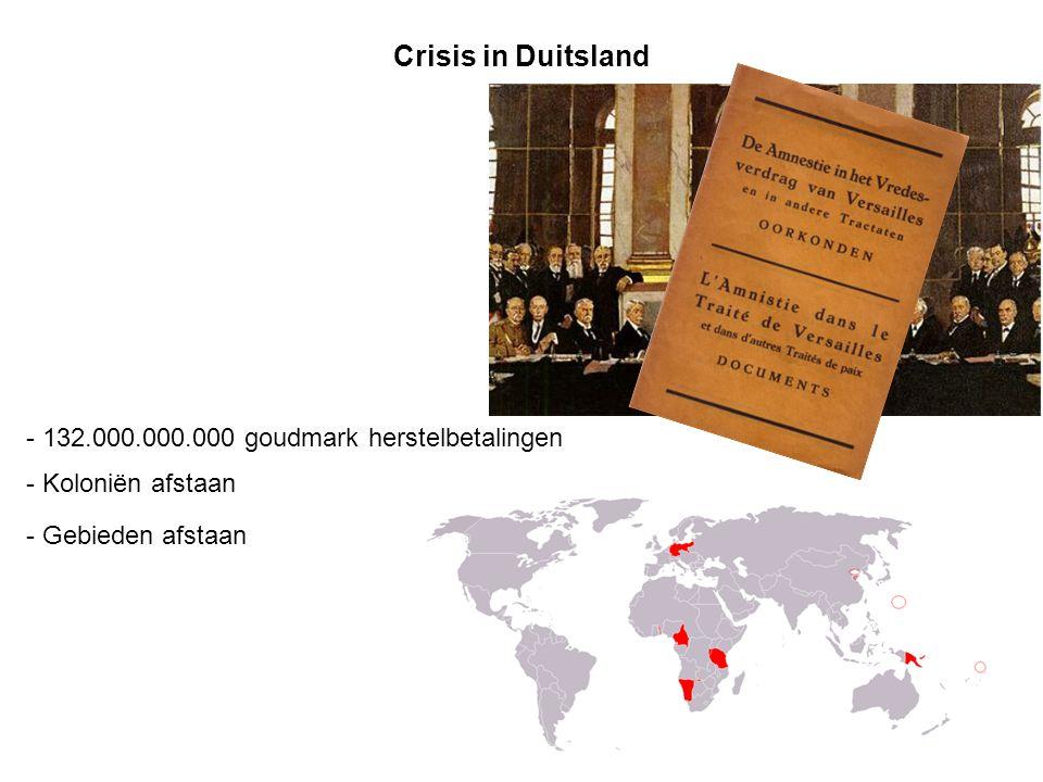Crisis in Duitsland - 132.000.000.000 goudmark herstelbetalingen