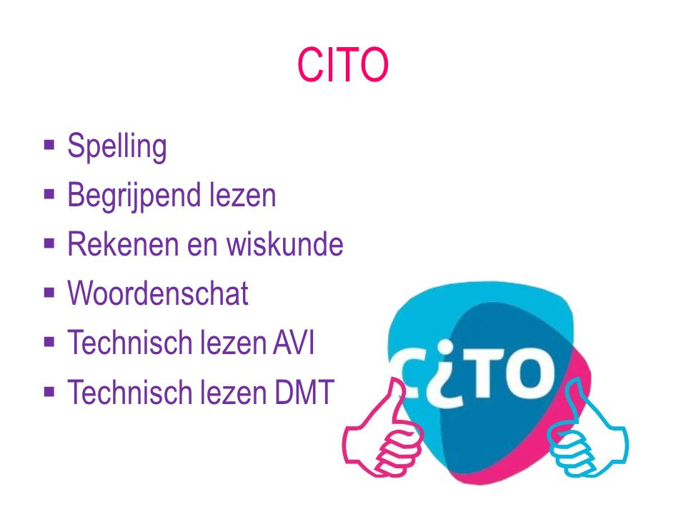 CITO Spelling Begrijpend lezen Rekenen en wiskunde Woordenschat