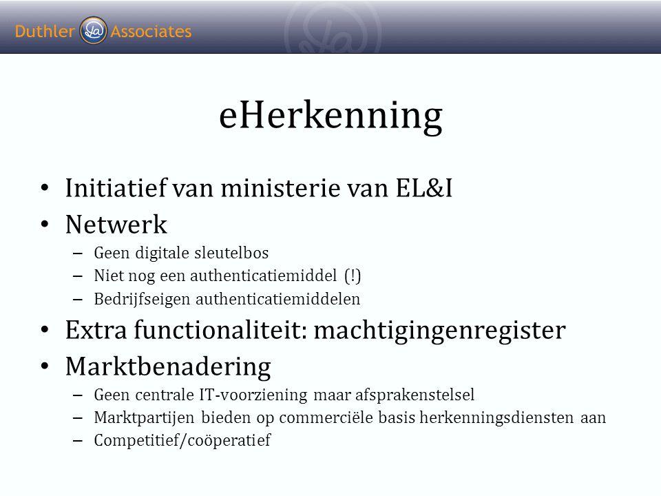 eHerkenning Initiatief van ministerie van EL&I Netwerk