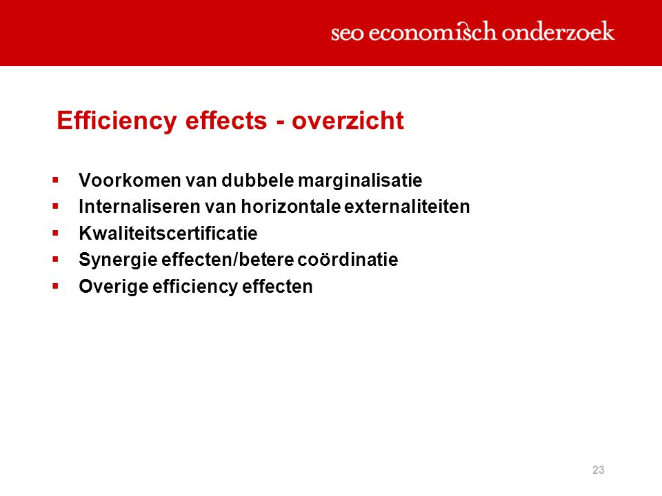 Efficiency effects - overzicht