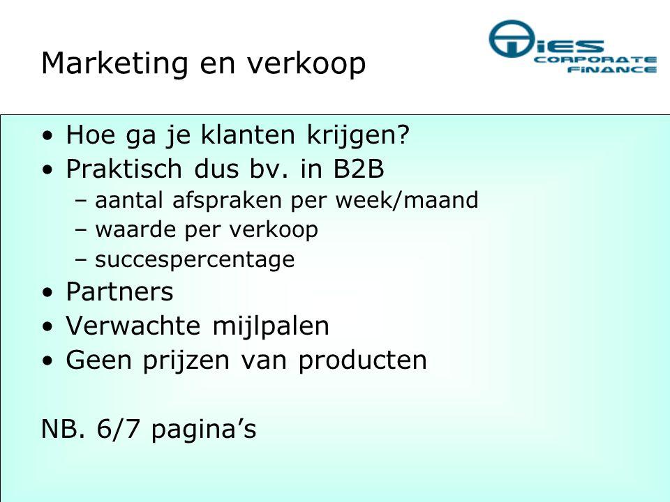 Marketing en verkoop Hoe ga je klanten krijgen