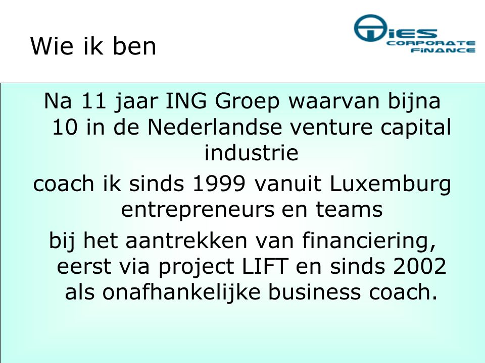 coach ik sinds 1999 vanuit Luxemburg entrepreneurs en teams