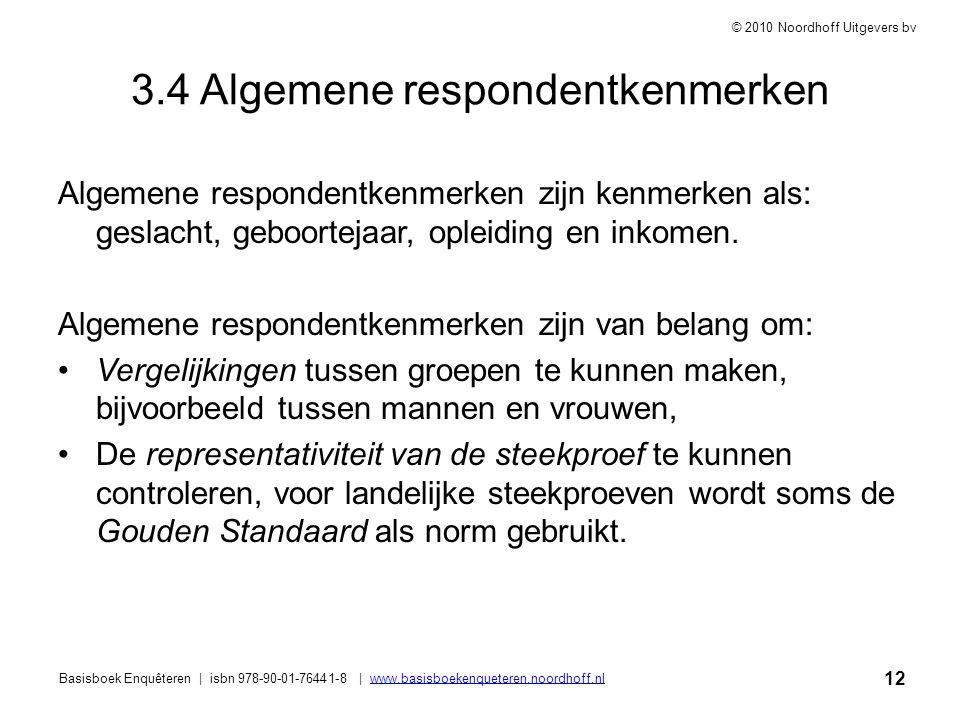 3.4 Algemene respondentkenmerken
